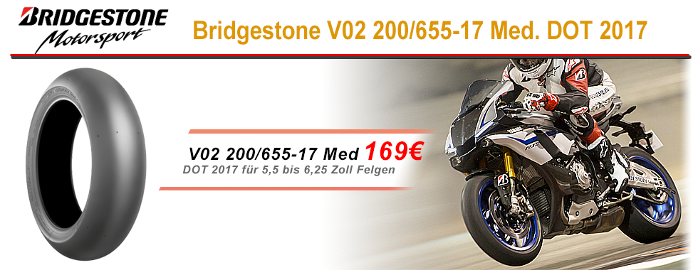 Bridgestone V02 200/655-17 DOT 2017